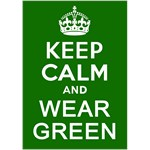 Keep Calm and Wear Green for St. Pat's Day