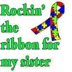 Rockin the Autism Ribbon for My Sister
