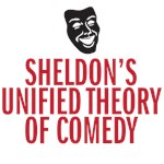 Sheldon's Unified Theory of Comedy