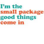 I'm the small package