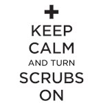 Keep Calm - Scrubs