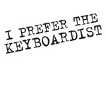 I prefer the keyboardist