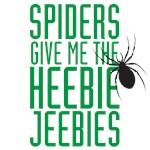 Spiders give me the heebie jeebies