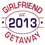 Girlfriend Getaway Est. 2013