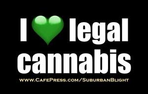 I *Love* Legal Cannabis