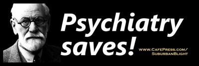 Psychiatry Saves!