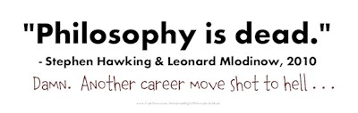 Philosophy Is Dead