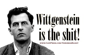 Wittgenstein is the Shit