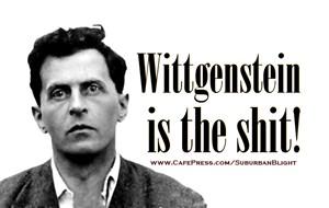 Wittgenstein is the Shit
