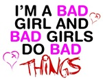 Bad Girls Do Bad Things