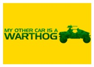 My Other Car Is A Warthog