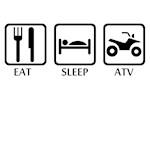 eat sleep atv