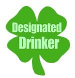 Designated Drinker St Patricks Day T-shirts