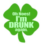 Oh Noes! I'm Drunk Again Funny St Pat's T-shirts