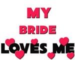 My BRIDE Loves Me