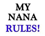 My NANA Rules!