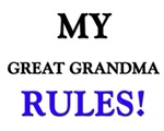 My GREAT GRANDMA Rules!