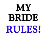 My BRIDE Rules!