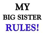 My BIG SISTER Rules!