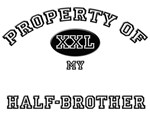 Property of my HALF-BROTHER