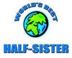 World's Best HALF-SISTER