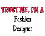 Trust Me I'm a Fashion Designer
