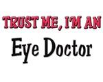 Trust Me I'm an Eye Doctor