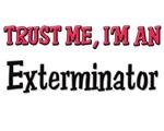 Trust Me I'm an Exterminator