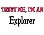 Trust Me I'm an Explorer