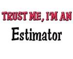Trust Me I'm an Estimator