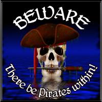 Beware of Pirates!