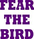 FEAR THE BIRD