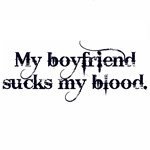 My boyfriend sucks my blood