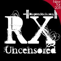 RX UNCENSORED