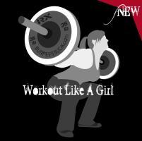 WORKOUT LIKE A GIRL III