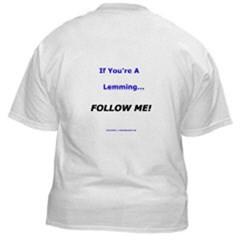 If You're A Lemming... Follow Me!