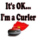 It's Ok...I'm a Curler