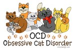 OCD Obsessive Cat Disorder Tshirts Tees Prints Cards, Trays, Buttons, Stickers, Magnets, and more!