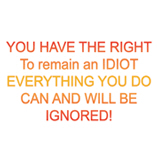 YOU HAVE THE RIGHT...