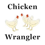 Chicken Wrangler