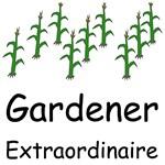 Gardener Extraordinaire