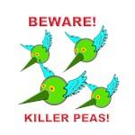 Beware Killer Peas