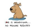 Love is unconditional...
