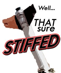Stiffed