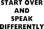 SPEAK DIFFERENTLY