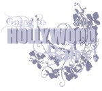 Going to Hollywood Baby