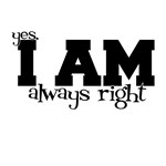 I AM always right