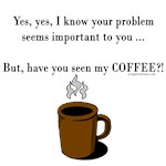 Seen my coffee?