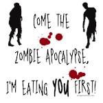 Zombie apocalypse, you first