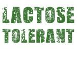 Lactose Tolerant Shirts